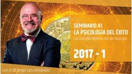 I ( 2017 ) LA PSICOLOGÍA DEL ÉXITO II - Dr. Ángel Luís Fernández