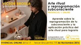 Taller sobre Arte Ritual y Reprogramación Subconsciente