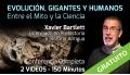 (GRATUITO) - EVOLUCIÓN, GIGANTES Y HUMANOS – Conferencia de Xavier Bartlett