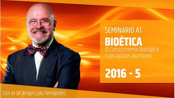 BIOÉTICA - Dr. Ángel Luís Fernández