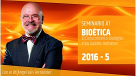V ( 2016 ) BIOÉTICA - Dr. Ángel Luís Fernández