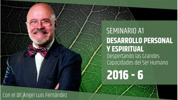 DESARROLLO PERSONAL Y ESPIRITUAL - Dr. Ángel Luís Fernández