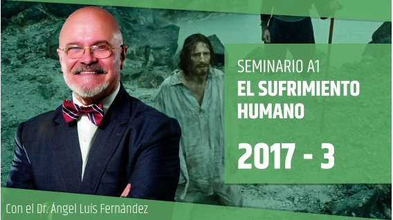 EL SUFRIMIENTO HUMANO - Dr. Ángel Luís Fernández