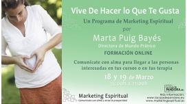 MARKETING ESPIRITUAL, Vive de hacer lo que te gusta ( CURSO COMPLETO 2 Módulos ) - Marta Puig