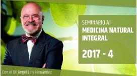 IV ( 2017 ) MEDICINA NATURAL INTEGRAL - Dr. Ángel Luís Fernández