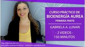 BIOENERGÍA AUREA - Primera Parte con GABRIELA LUNARI