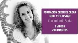 CREER ES CREAR - MODULO 1: El Testaje - por Yolanda Soria
