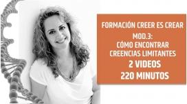 CREER ES CREAR - MÓDULO 3 - COMO ENCONTRAR CREENCIAS LIMITANTES - por Yolanda Soria