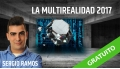LA MULTIREALIDAD 2017 con Sergio Ramos