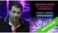 Master Mind del Despertar de tu Consciencia ( 5 módulos )