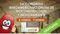 1er CONGRESO IBEROAMERICANO ONLINE DE BIOCONSTRUCCIÓN Y MEDIO AMBIENTE