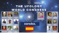 THE UFOLOGY WORLD CONGRESS - Streaming en Español