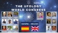 THE UFOLOGY WORLD CONGRESS 2017 - Español - English