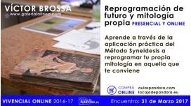 Taller sobre Reprogramación de futuro y mitología propia - Víctor Brossah