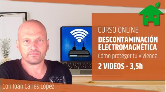 CURSO DE DESCONTAMINACIÓN ELECTROMAGNÉTICA - Joan Carles López