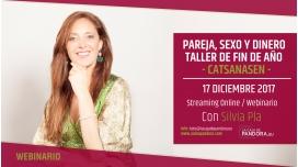 Taller de Fin de Año: Pareja, Sexo y Dinero con Silvia Pla de Catsanasen