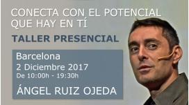 RESERVA - Taller: CONECTA CON EL POTENCIAL QUE HAY EN TÍ - Ángel Ruiz Ojeda