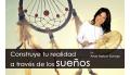 MICROTALLER: CONSTRUYE TU REALIDAD A TRAVÉS DE LOS SUEÑOS Con Ana Hatun Sonqo