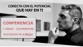 Conferencia: CONECTA CON EL POTENCIAL QUE HAY EN TI por Ángel Ruiz Ojeda