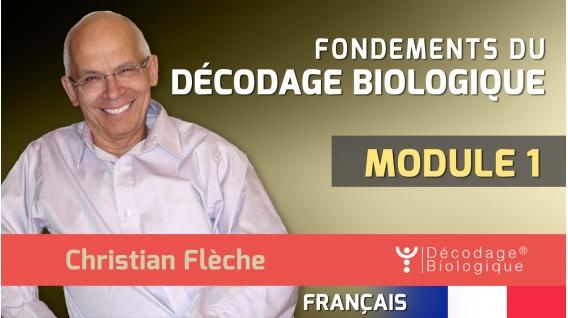 FONDEMENTS DU DÉCODAGES BIOLOGIQUE – MODULE 1