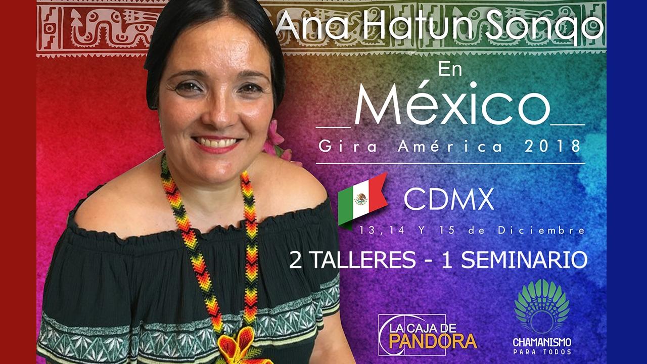 Ana Hatun Sonqo - Mexico 2018