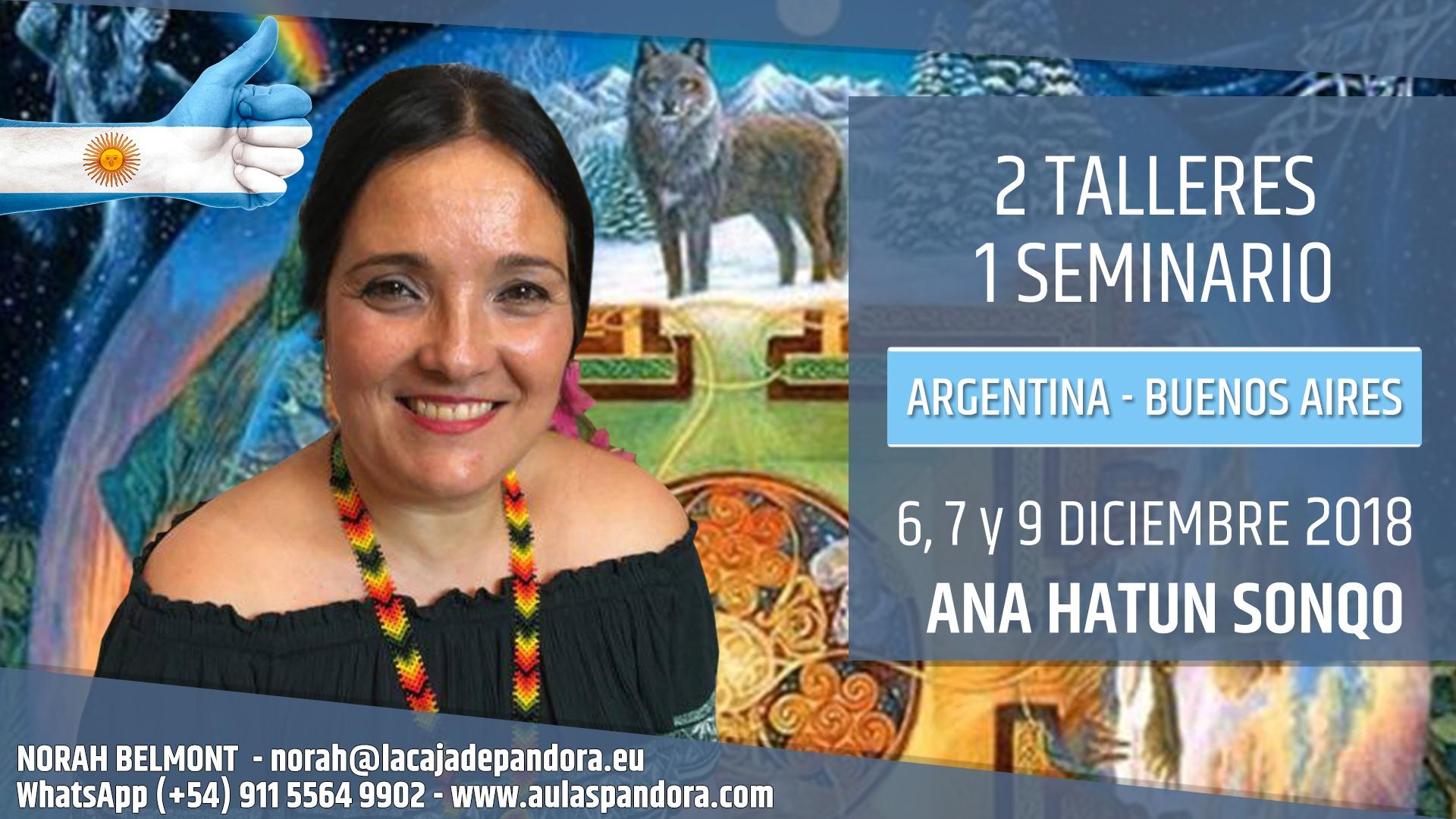 2 Talleres y 1 Seminario ANA HATUN SONQO - Argentina 2018