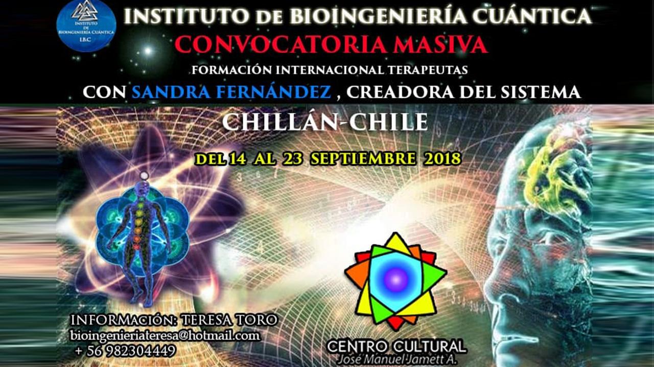 Del 14 al 23 Septiembre 2018 ( CHILE ) - Convocatoria Masiva Bioingenieria